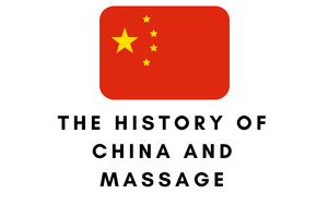 The history of china and massages